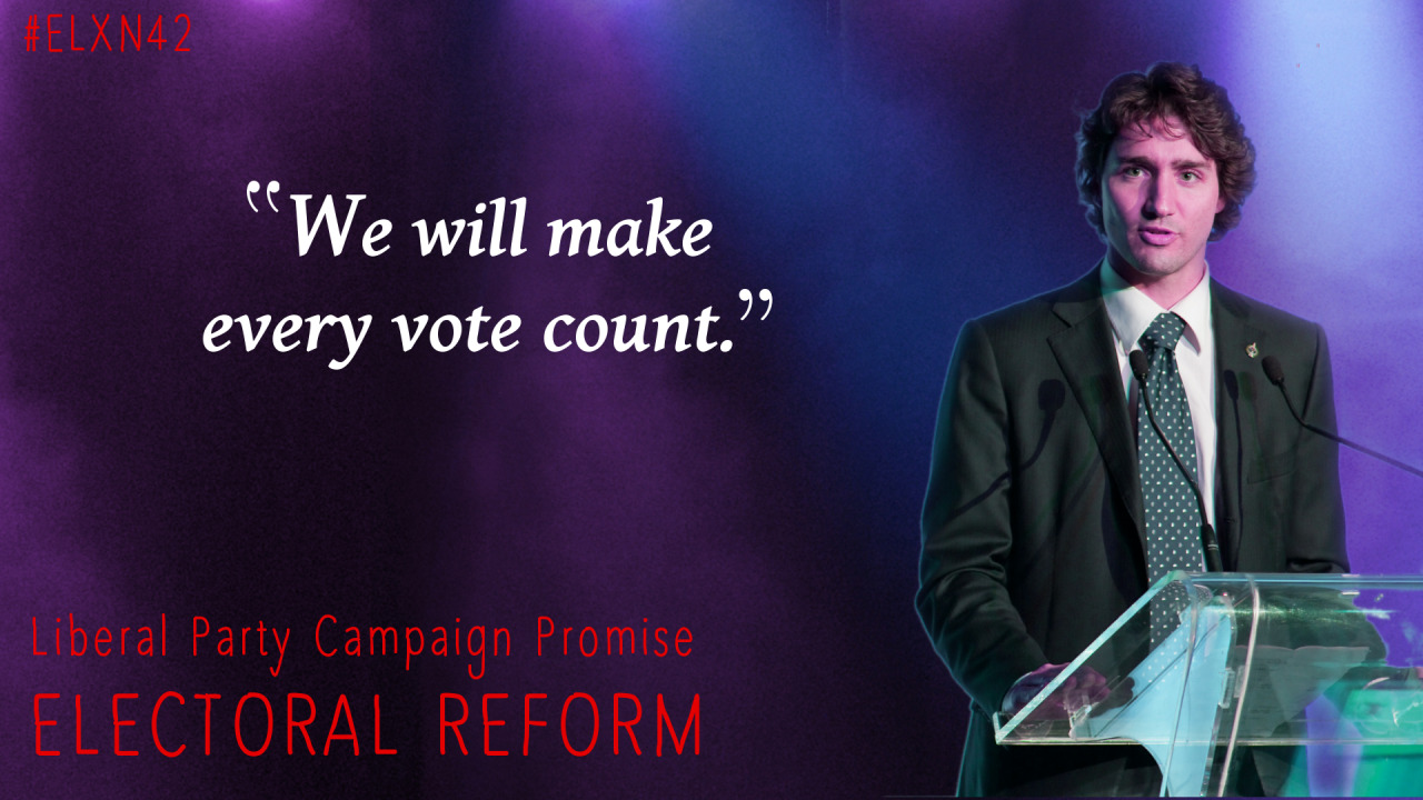 Justin Trudeau's Liberal 2015 Campaign Promise: We will make every vote count