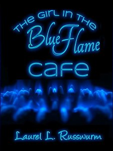 cover art for my second novel - The Girl In The Blue Flame Cafe