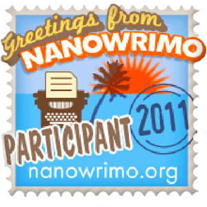 NaNoWriMo 2011 Participant Badge is supposed to appear here — whoops